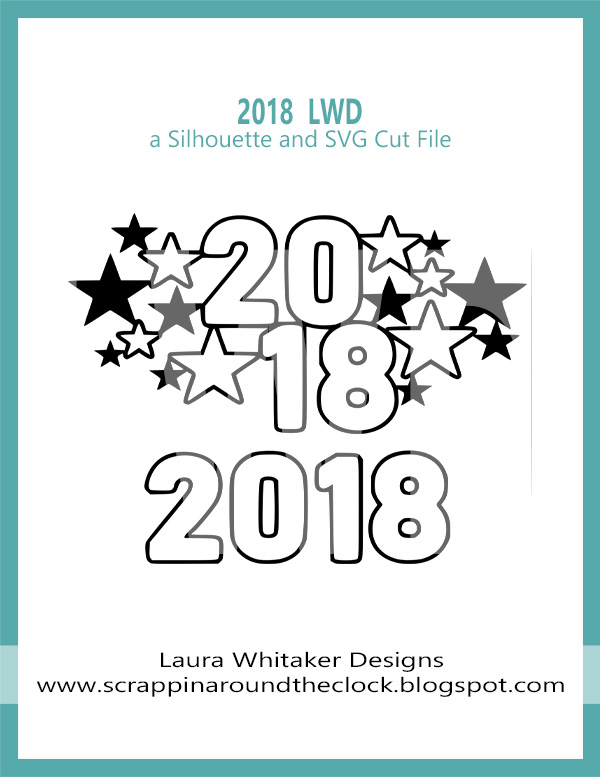 Celebrate 2018 | Free Digital Cut File