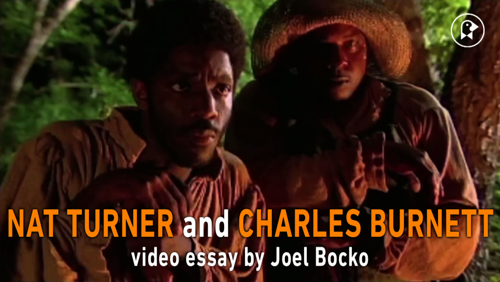 lost in the movies formerly the dancing image nat turner nat turner charles burnett video essay on nat turner a troublesome property
