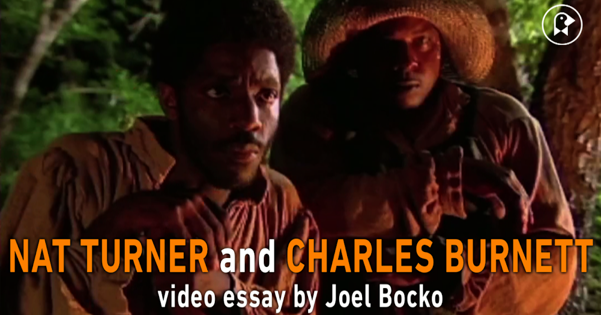 lost in the movies formerly the dancing image nat turner  lost in the movies formerly the dancing image nat turner charles burnett video essay on nat turner a troublesome property