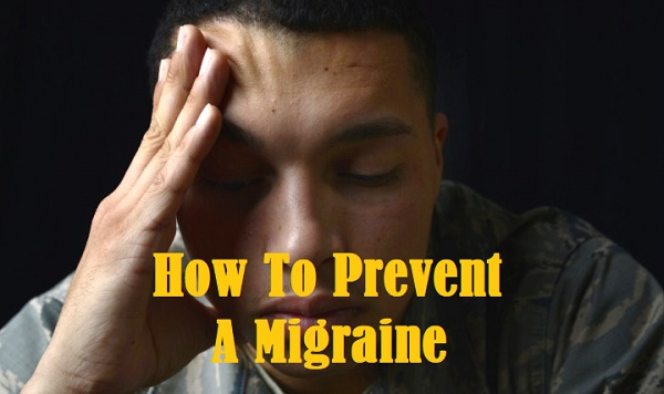 How To Prevent A Migraine