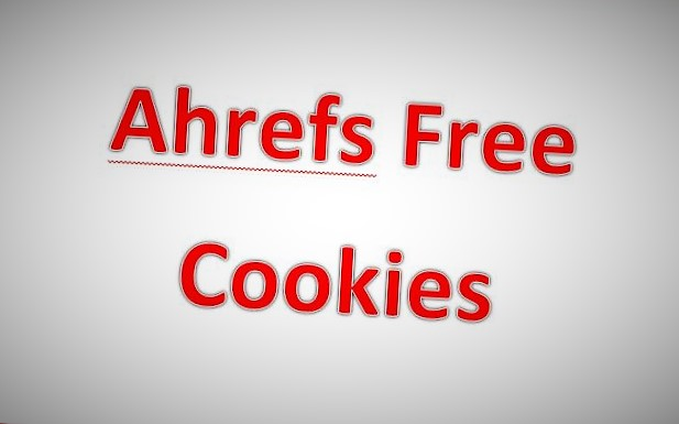 Ahrefs free Cookies Accounts - New Tricks Daily