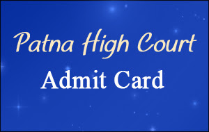 patna high court admit card 2016 for assistant exam