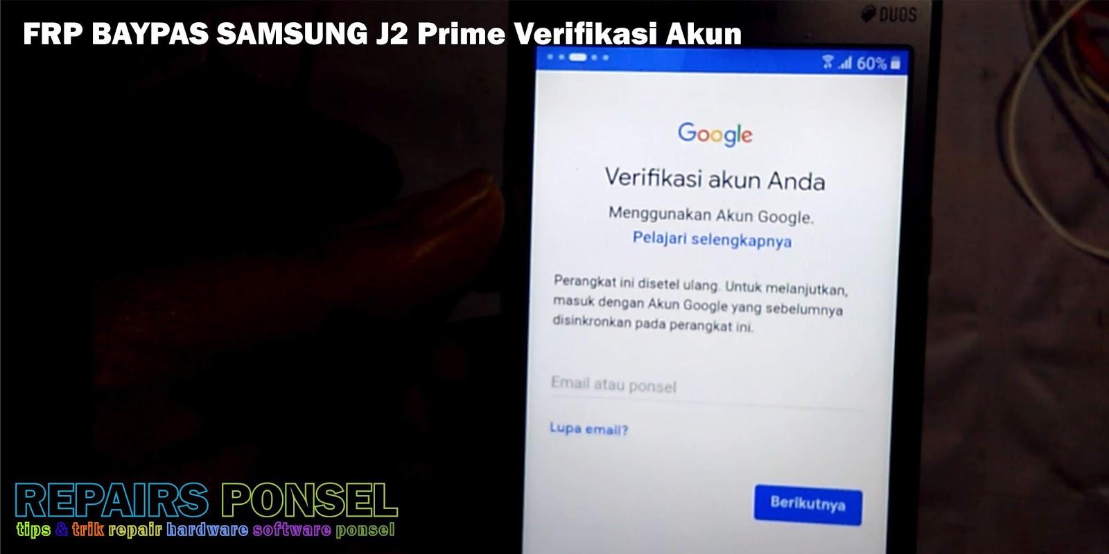 Cara Reset Samsung J2 Prime G532 Lupa Email Repairs Ponsel