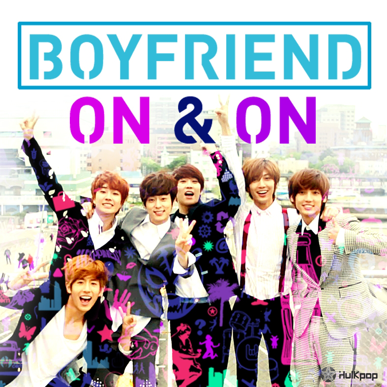 [Single] BOYFRIEND – On & On