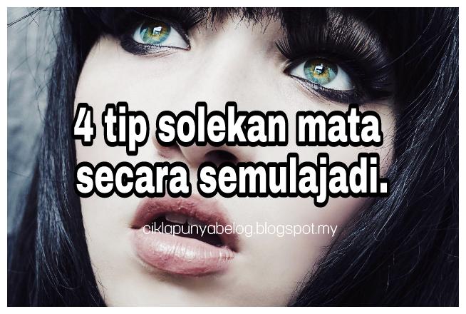 4 tip solekan mata secara semulajadi.