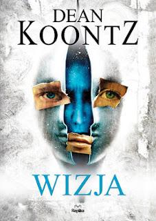 """Wizja"" Dean Koontz"