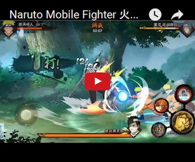 NARUTO MOBILE FIGHTER 火影忍者 APK LATEST VIDEO GAMEPLAY V1.15