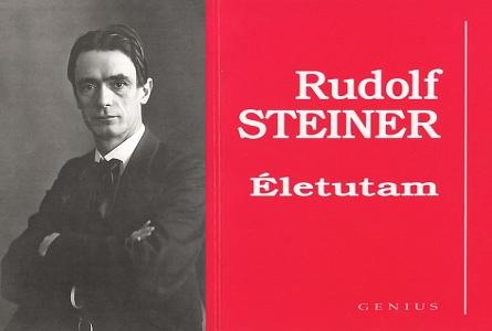 Rudolf Steiner Életutam életrajzi könyv