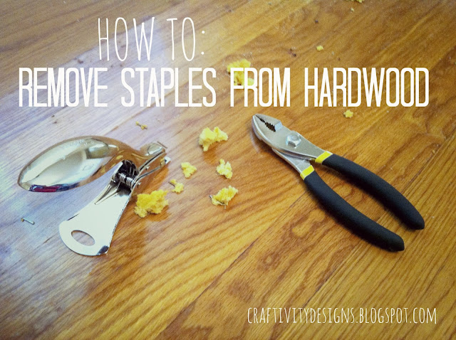 Craftivity Designs How To Remove Carpet Staples From Wood