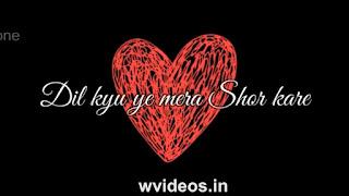 Dil Kyun Yeh Mera Whatsapp Status Love Video