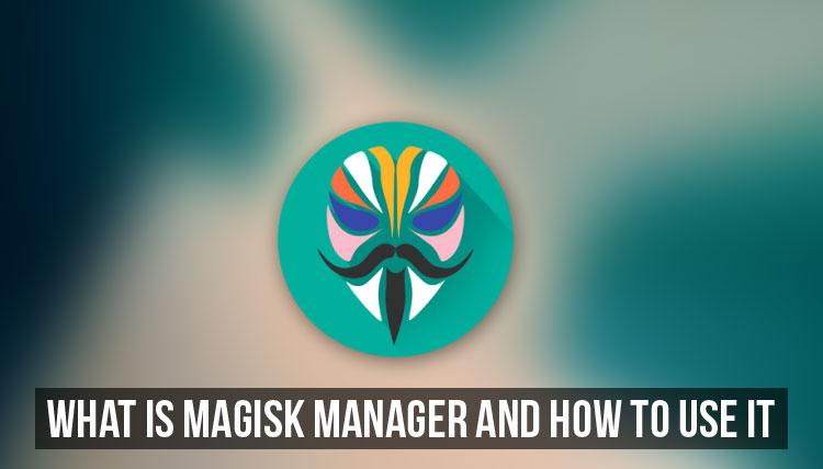 Penjelasan Lengkap Magisk Root dan Cara Menyembunyikan