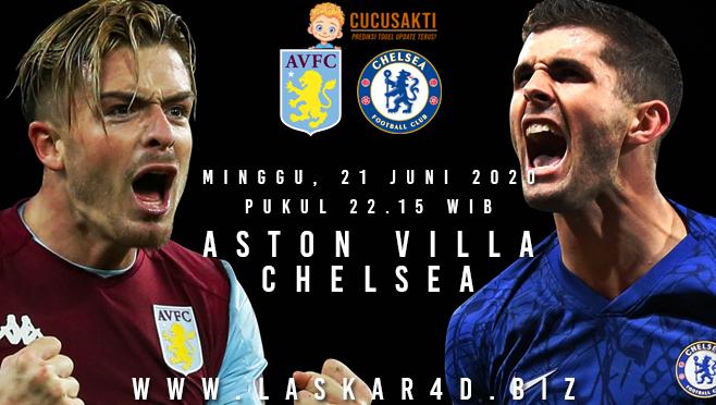 Prediksi Bola Aston Villa vs Chelsea Minggu 21 Juni 2020