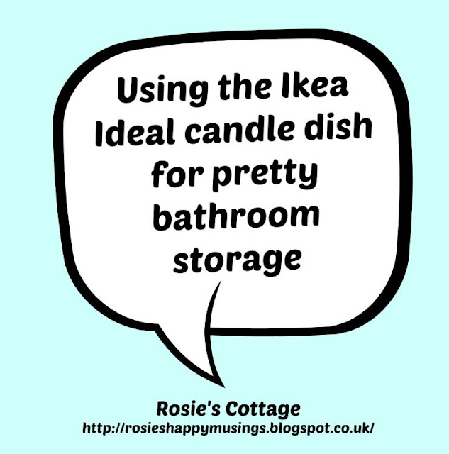 Using the Ikea Ideal Candle Dish In The Bathroom