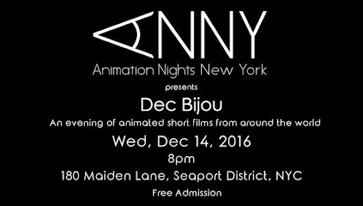 Animation Nights New York presents Dec Bijou