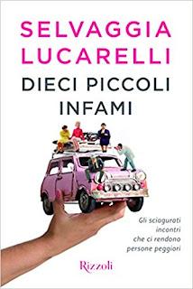 Dieci Piccoli Infami Di Selvaggia Lucarelli PDF