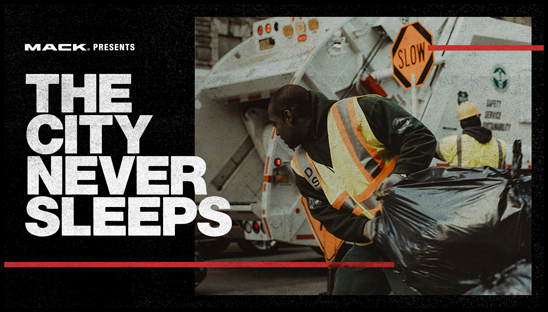 "New York City's truck drivers – from those who pick up the trash and plow snow to those who repair roads and deliver goods to stock shelves – are the focus of ""The City Never Sleeps,"" the first installment of RoadLife, a series of docu-style videos from Mack Trucks premiering today on RoadLife.tv"