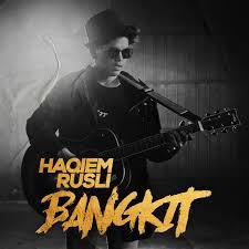 Bangkit - Haqiem Rusli