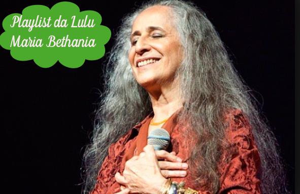 Playlist da Lulu: Mortal Loucura - Maria Bethânia, trilha sonora da novela Velho Chico