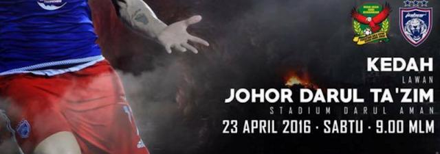 live streaming jdt vs kedah 23.4.2016