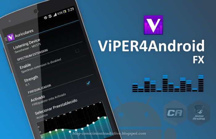 ViPER4Android - Lleva la calidad de audio de Android a un nivel insuperable
