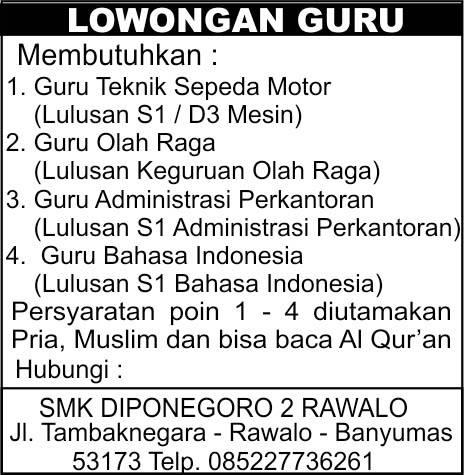 Loker SMK Diponegoro 2 Rawalo | Loker Satria