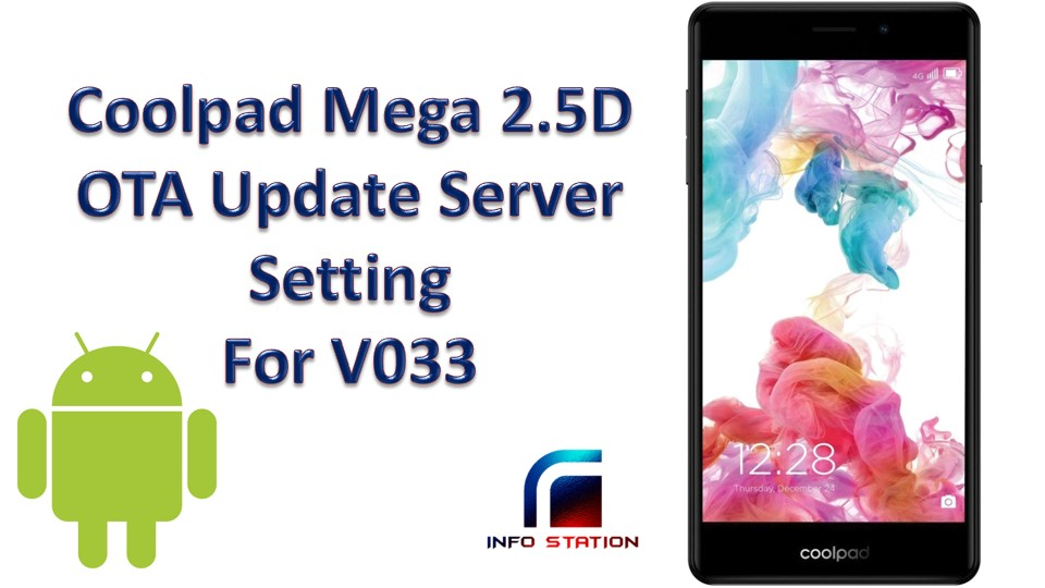 Coolpad Mega 2 5D OTA Update