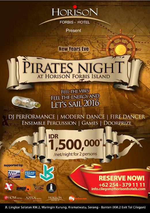 Gambar Promo - Poster Acara PIRATES NIGHT at Horison Forbis Hotel