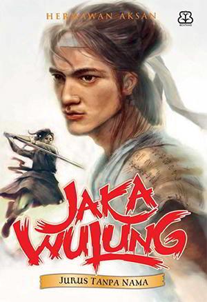 Jurus Tanpa Nama (Jaka Wulung 2) by Hermawan Aksan Pdf