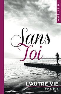 http://lesreinesdelanuit.blogspot.be/2017/08/sans-toi-t2-lautre-vie-de-amelie-b.html