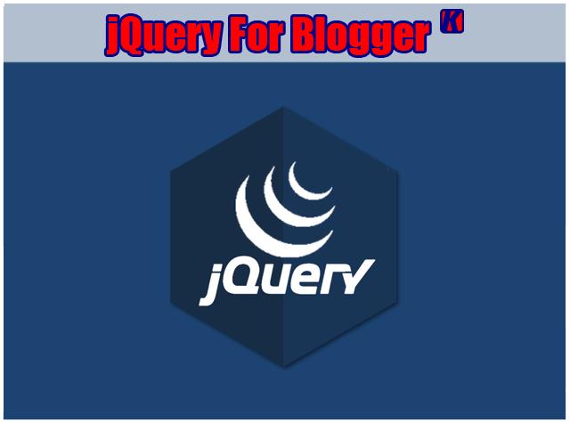 Cara Mudah Memasang jQuery Di Blogger
