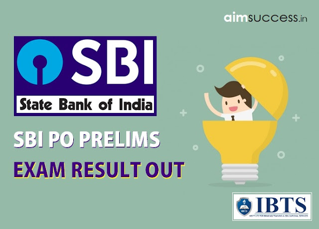 SBI PO Prelims 2018 Exam Result Out
