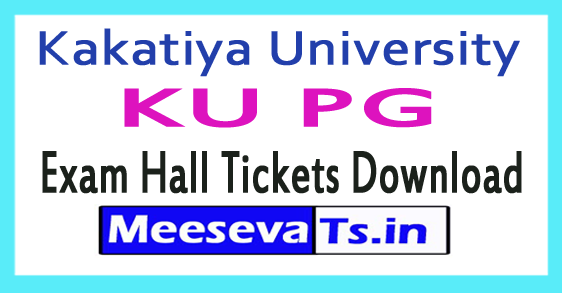 Kakatiya University KU PG Exam Hall Tickets Download 2017