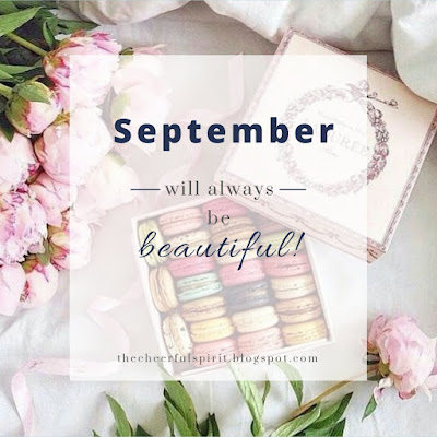 September Will Always be Beautiful!