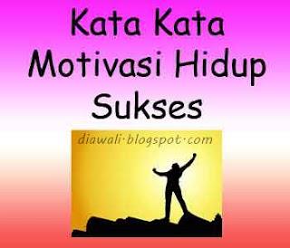 Kata Kata Motivasi Lengkap