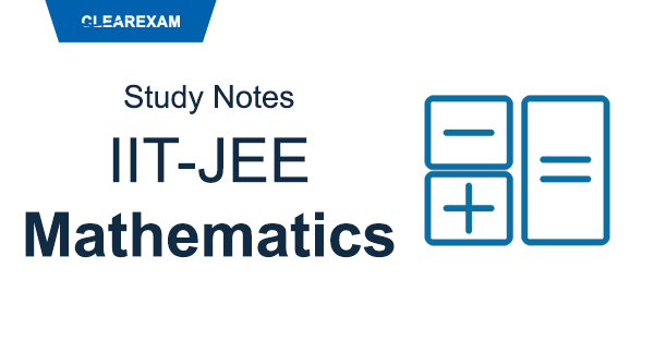 IIT-JEE Mathematics Study Notes
