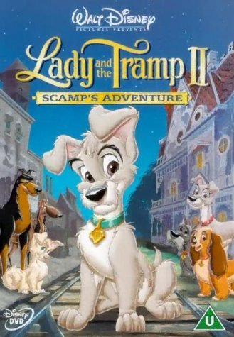 Lady and the Tramp 2: Scamp's Adventure