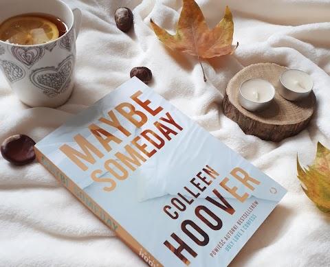 Maybe Someday, Colleen Hoover. Powieść o rozdartym sercu, muzyce i pięknej miłości.