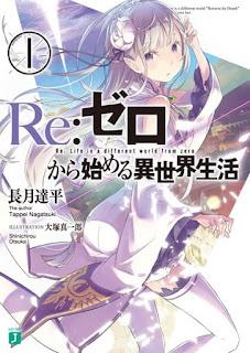 تقرير رواية إعادة: الحياة في عالم مختلف من الصفر Re:Zero kara Hajimeru Isekai Seikatsu