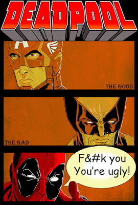 Deadpool: The Good, The Bad, The Ugly