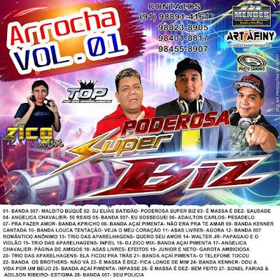 CD ARROCHA 2016 PODEROSA SUPER BIZ -  VOL.01