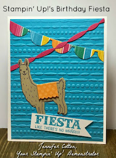 This birthday card uses Stampin' Up!'s Birthday Fiesta stamp set and Fiesta Time Framelits plus the Festive Embossing Folder and Festive Birthday Designer Series Paper!  I love the llama!  #stampinup #stamptherapist www.stampwithjennifer.blogpsot.com