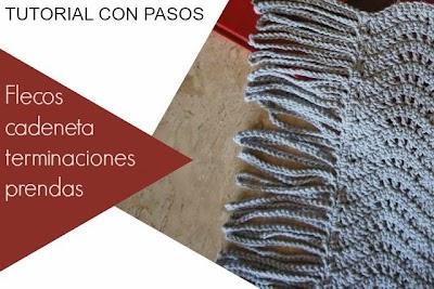 Flecos Cadenetas terminando prendas crochet