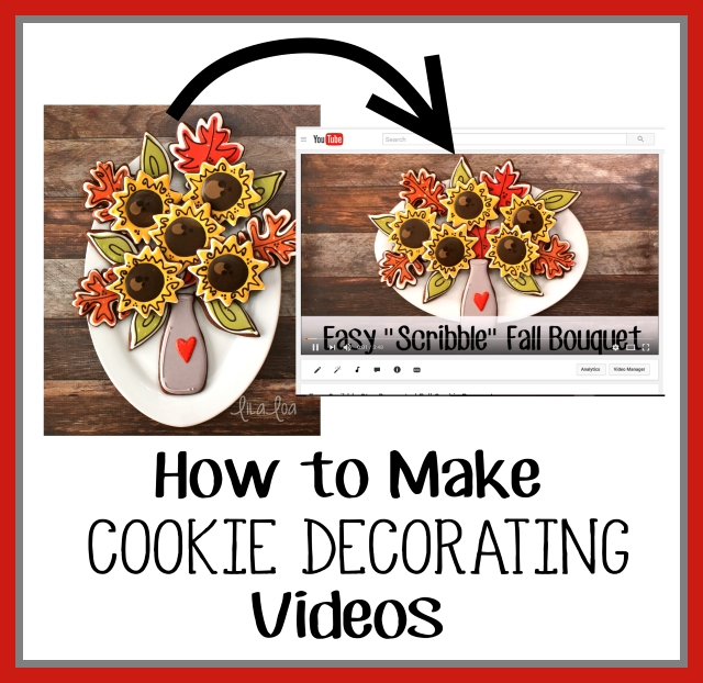 How to make cookie decorating videos with a cell phone and no experience whatsoever.