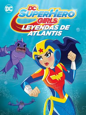 DC Super Hero Girls Legends Of Atlantis 2018 Custom HD Dual