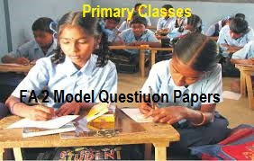 FA 2/ Formative 2 CCE Question Papers 2019 - 1st, 2nd, 3rd, 4th, 5th Class Formative II