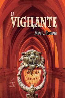Recomendación Del Mes: La Vigilante - Ana L. Roman