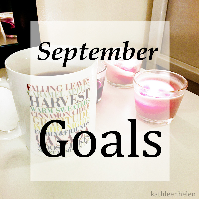 September Goals | kathleenhelen