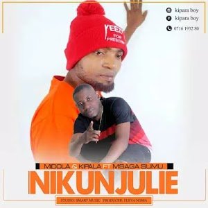 Download Audio | Mdola & Kipala ft Msaga Sumu - Nikunjulie (Singeli)