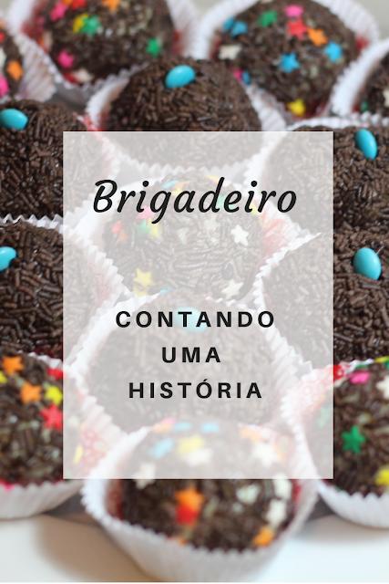 A história do brigadeiro