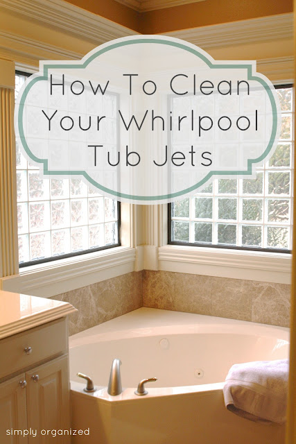Simply Organized How To Clean Whirlpool Tub Jets